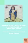 Rabbi Eliezer of Beaugency, Commentaries on Amos and Jonah (With Selections from Isaiah and Ezekiel)