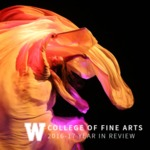 College of Fine Arts 2016-2017 Year in Review
